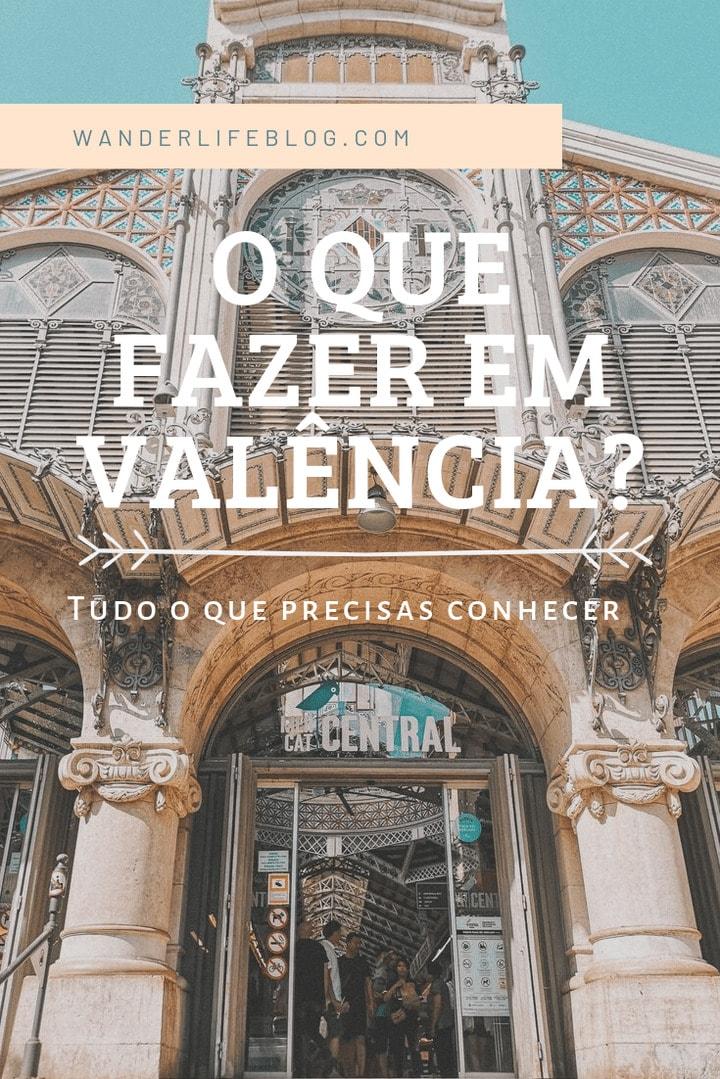 O que visitar em Valencia